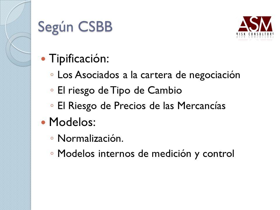 Según CSBB Tipificación: Modelos: