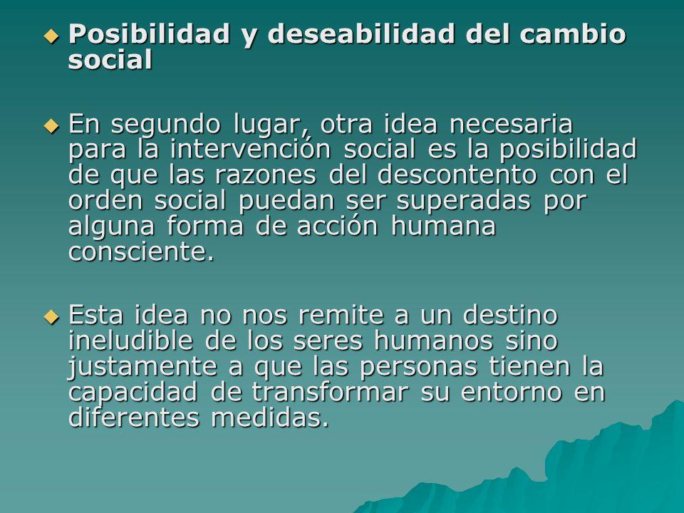 Posibilidad y deseabilidad del cambio social