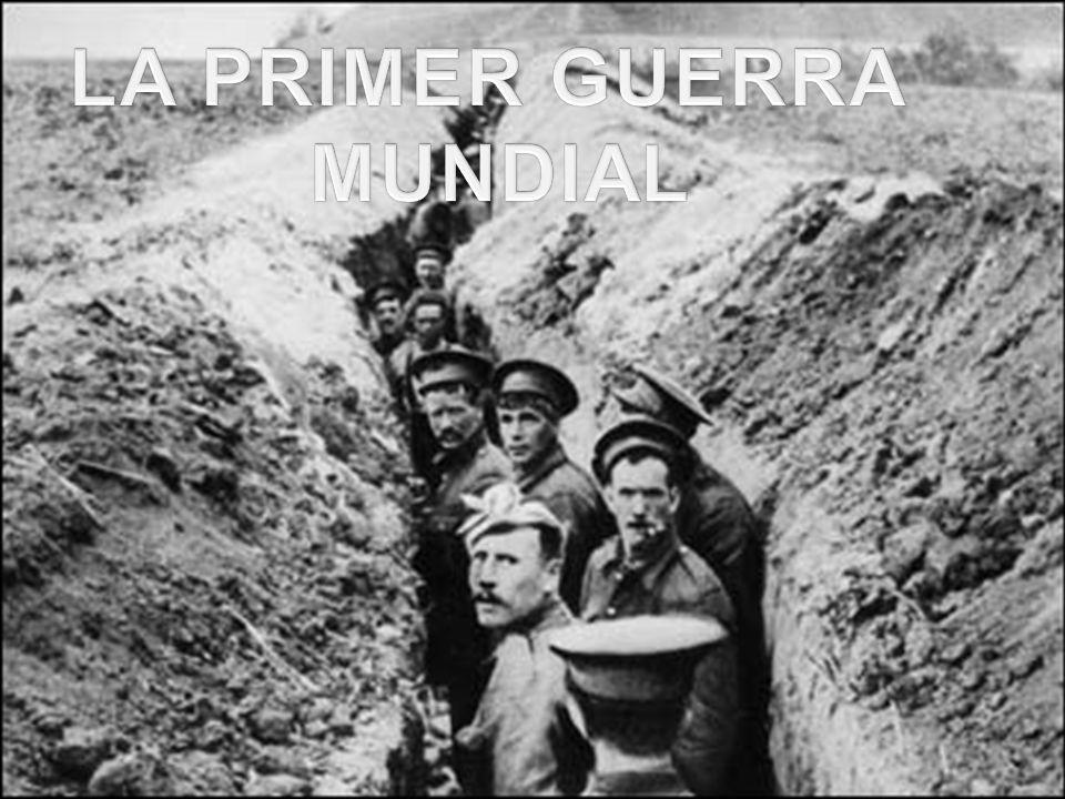 LA PRIMER GUERRA MUNDIAL