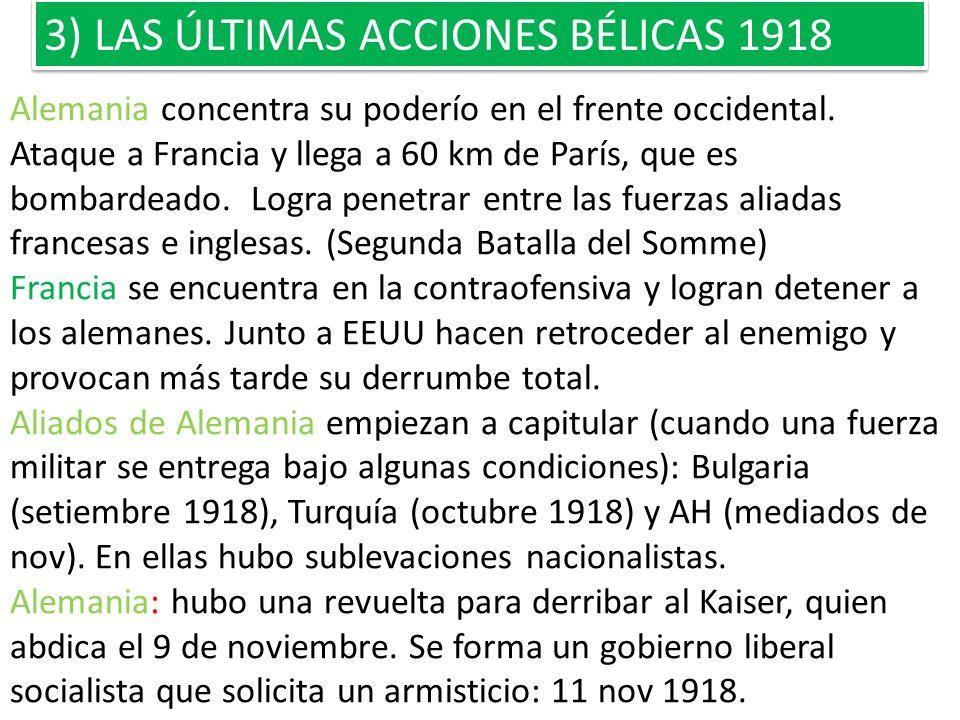 3) LAS ÚLTIMAS ACCIONES BÉLICAS 1918