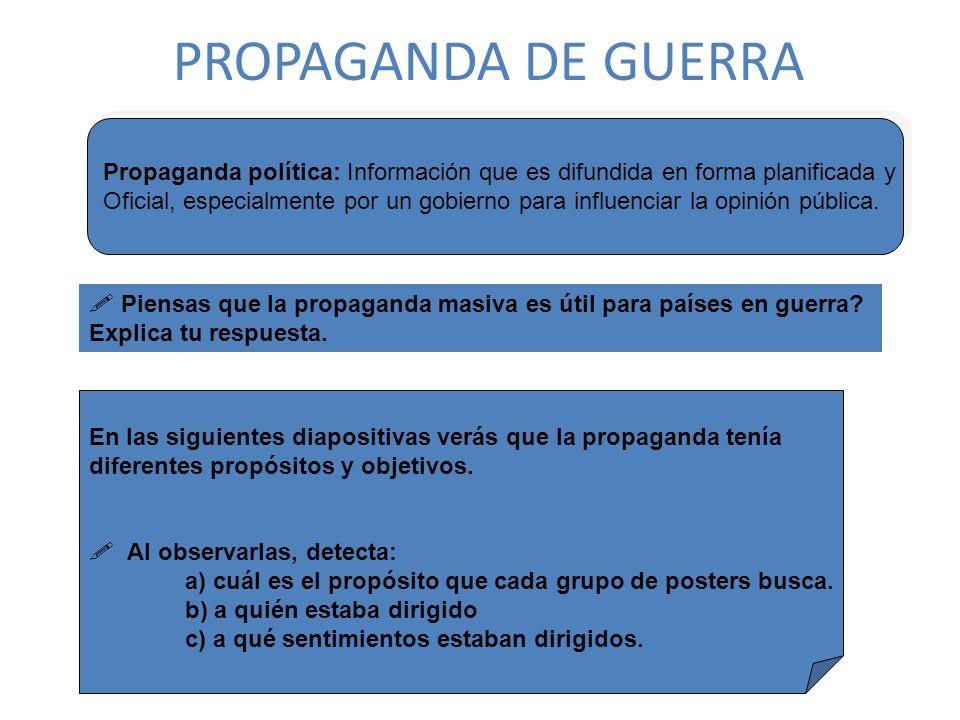 PROPAGANDA DE GUERRA Propaganda política: Información que es difundida en forma planificada y.