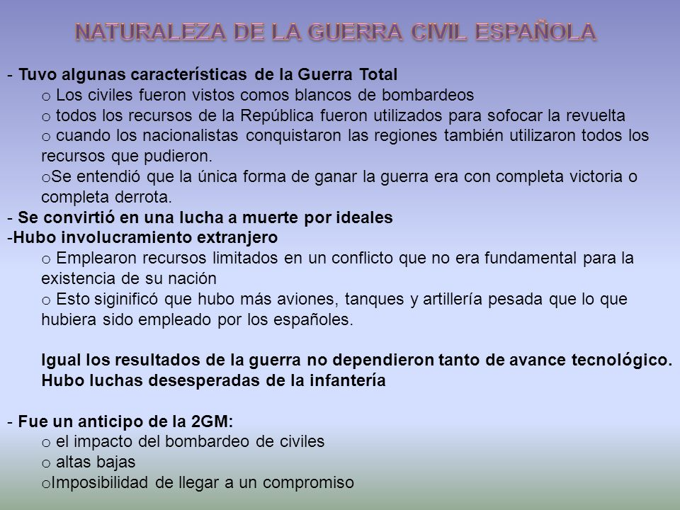 NATURALEZA DE LA GUERRA CIVIL ESPAÑOLA