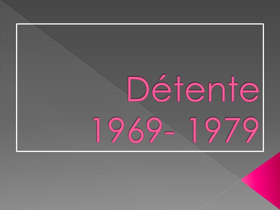 Détente 1969- 1979