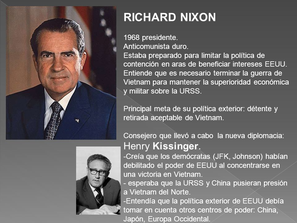 RICHARD NIXON 1968 presidente. Anticomunista duro.