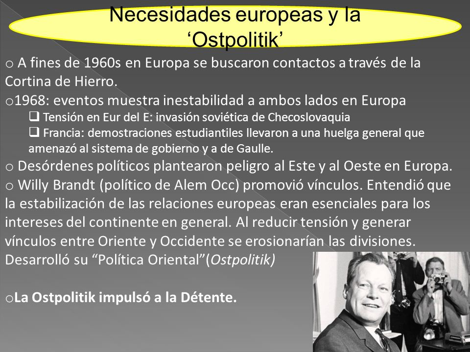 Necesidades europeas y la 'Ostpolitik'
