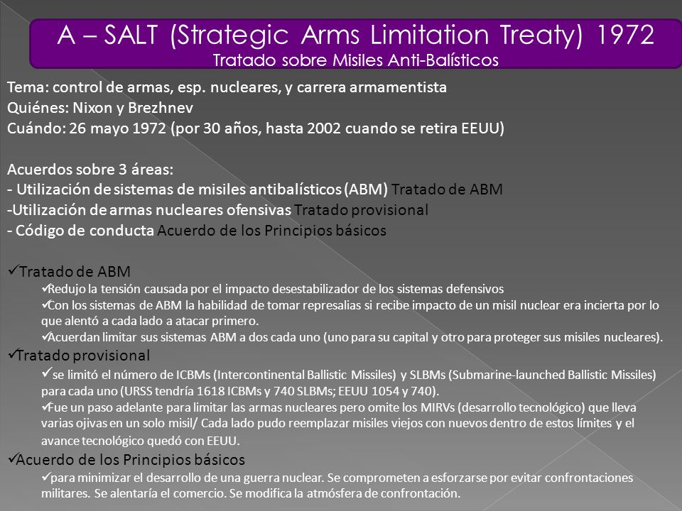 A – SALT (Strategic Arms Limitation Treaty) 1972