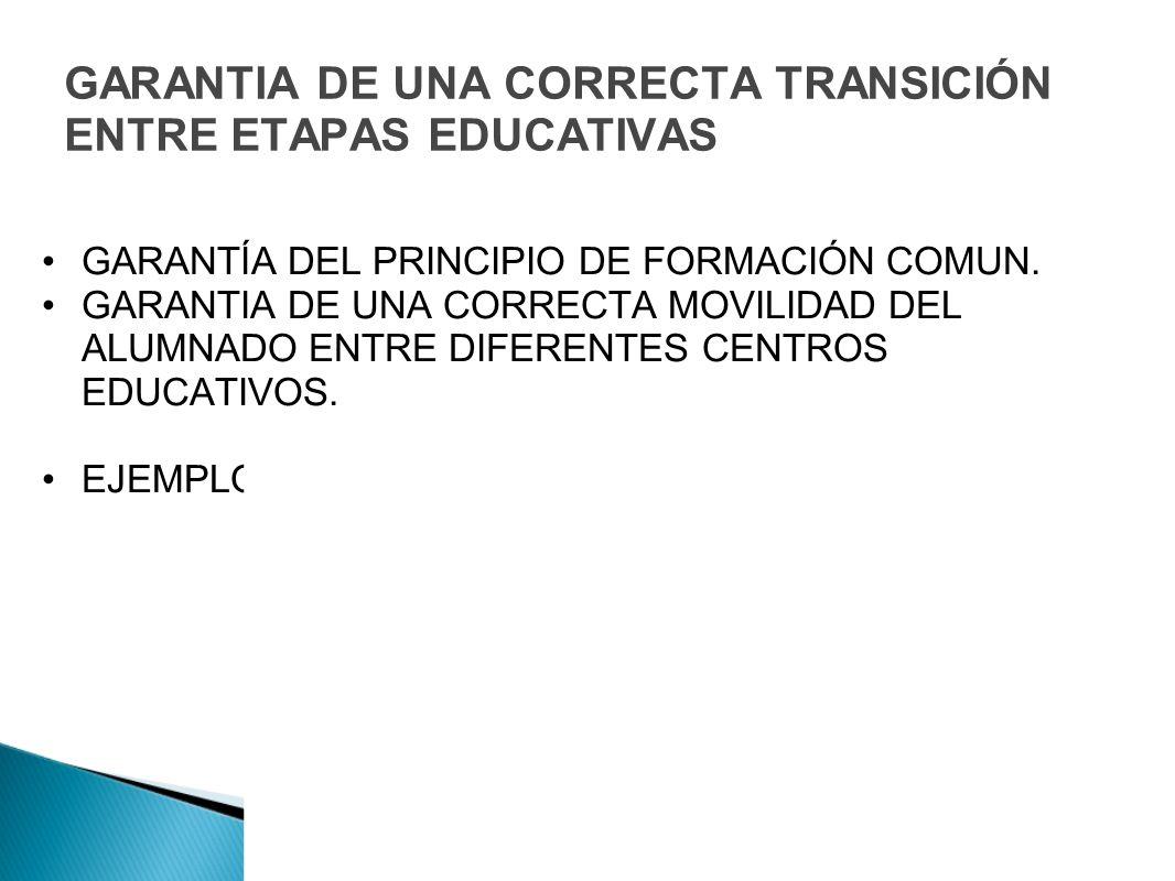 GARANTIA DE UNA CORRECTA TRANSICIÓN ENTRE ETAPAS EDUCATIVAS