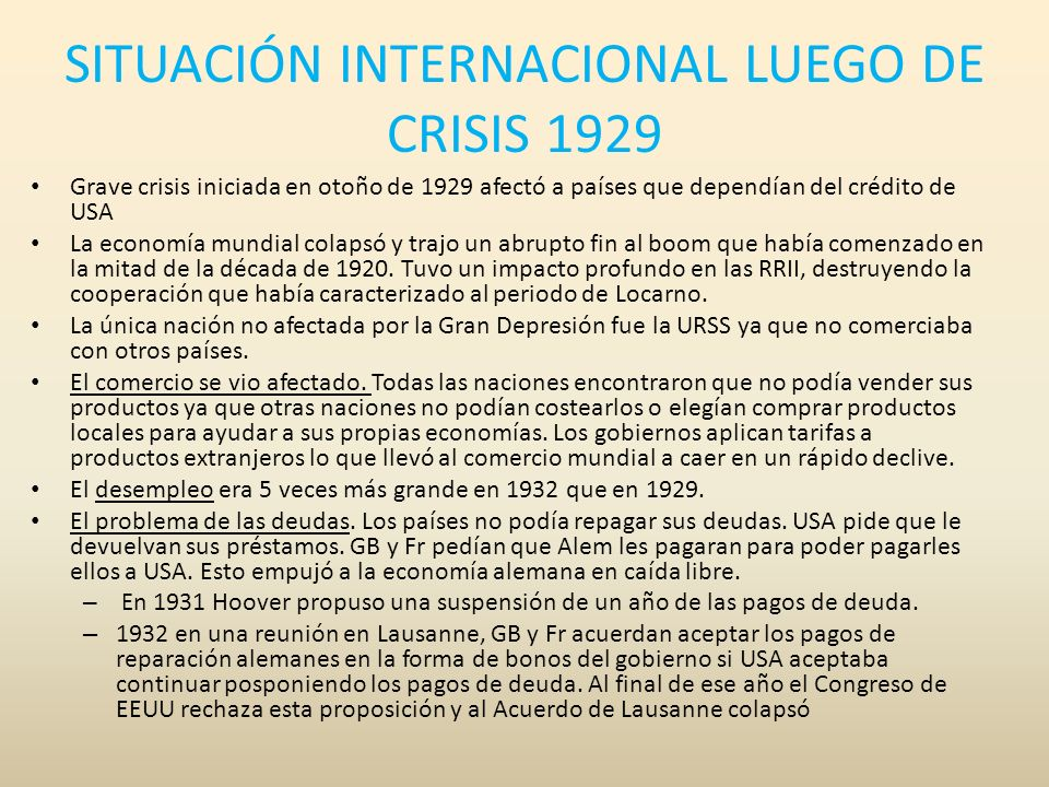 SITUACIÓN INTERNACIONAL LUEGO DE CRISIS 1929