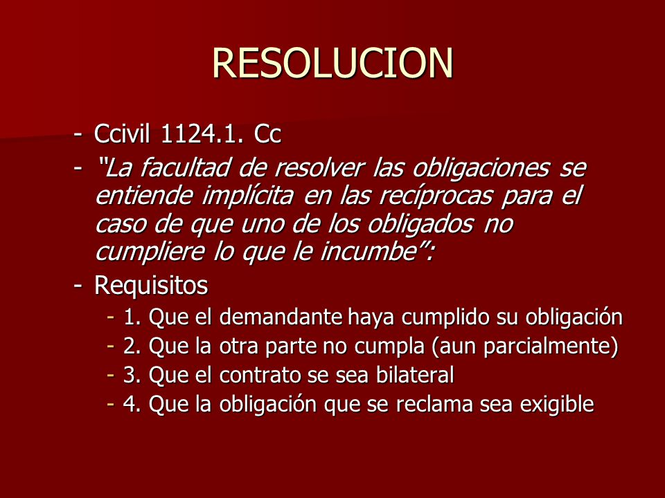 RESOLUCION Ccivil 1124.1. Cc.