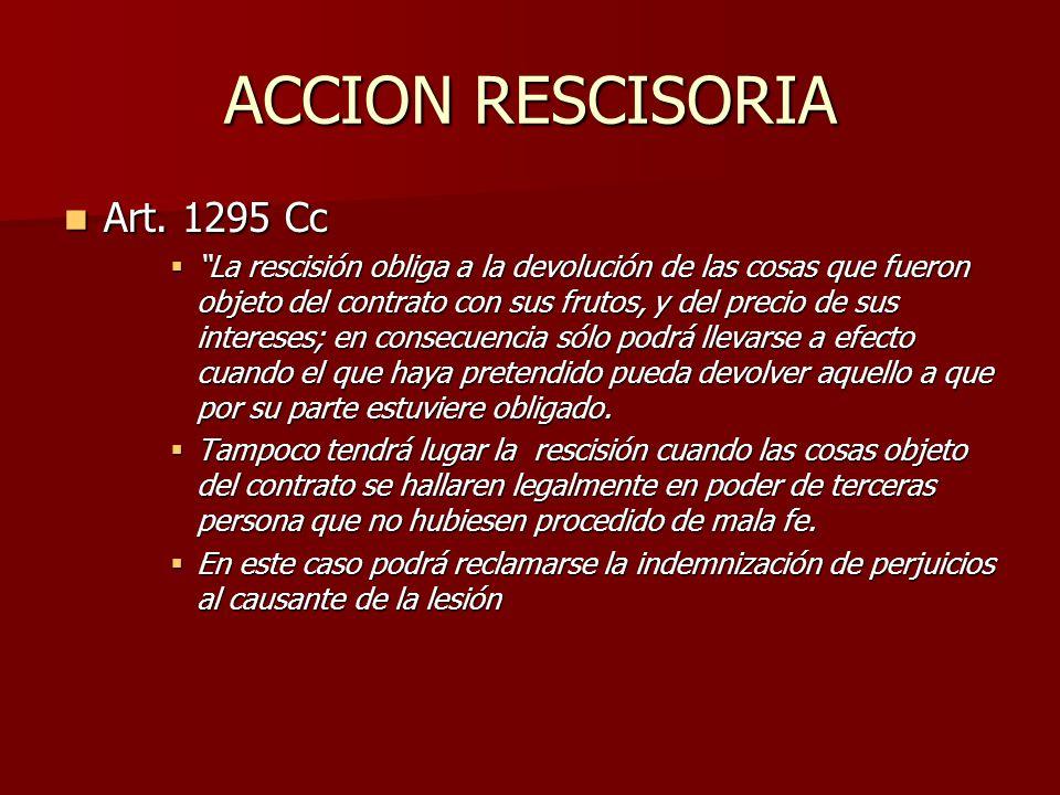 ACCION RESCISORIA Art. 1295 Cc