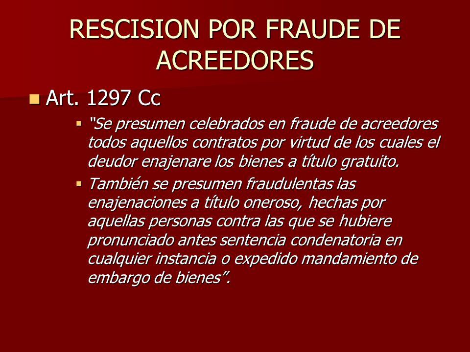 RESCISION POR FRAUDE DE ACREEDORES