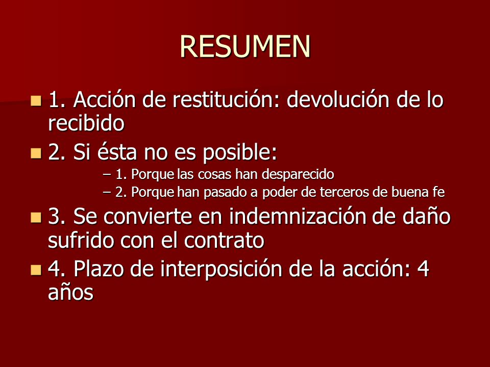 RESUMEN 1. Acción de restitución: devolución de lo recibido