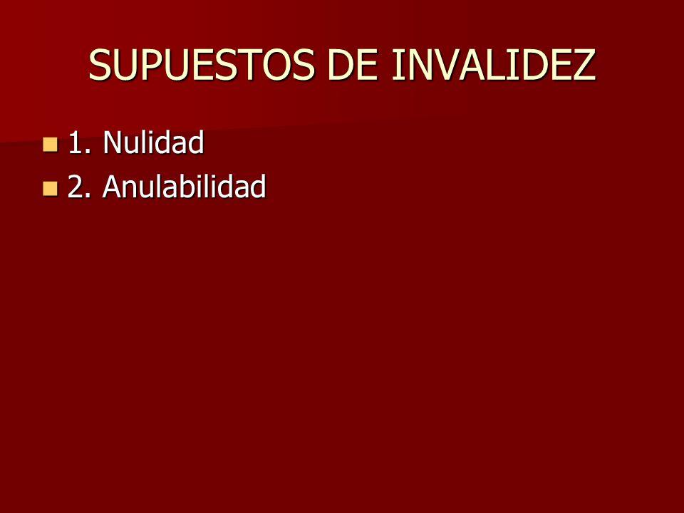 SUPUESTOS DE INVALIDEZ
