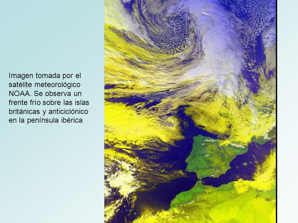 Imagen tomada por el satélite meteorológico NOAA