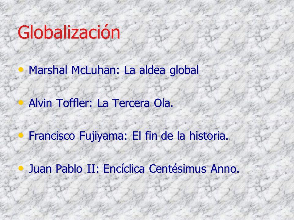 Globalización Marshal McLuhan: La aldea global