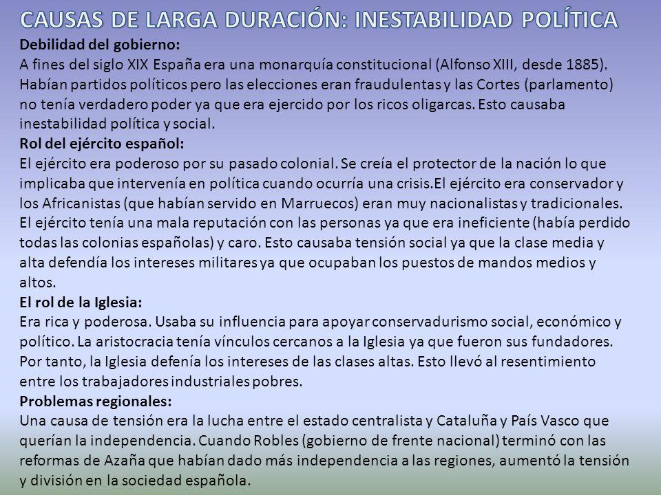 CAUSAS DE LARGA DURACIÓN: INESTABILIDAD POLÍTICA