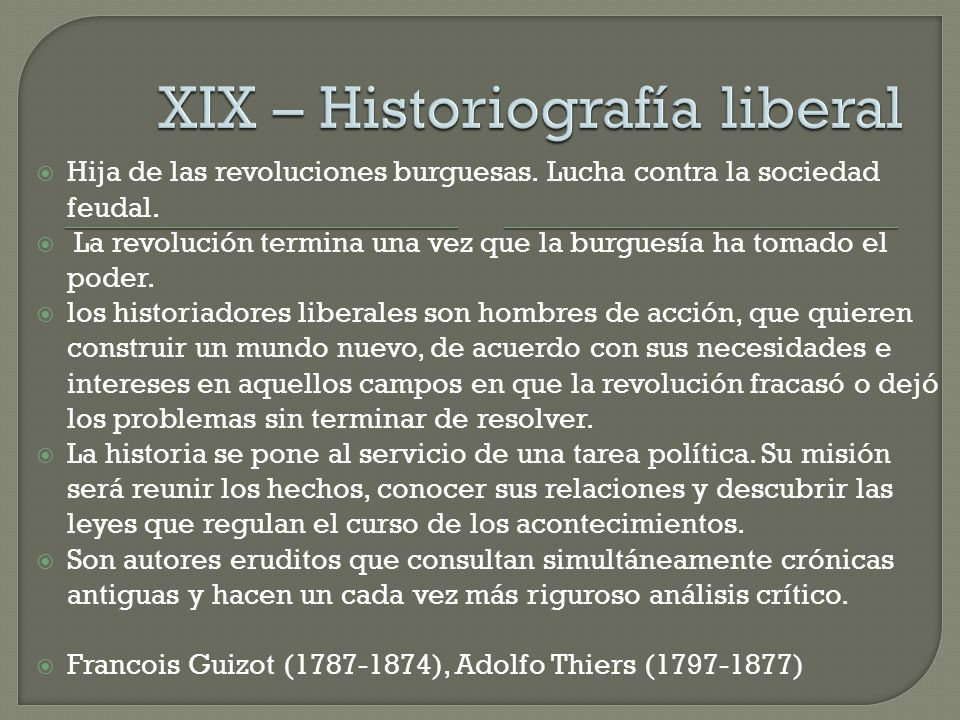XIX – Historiografía liberal