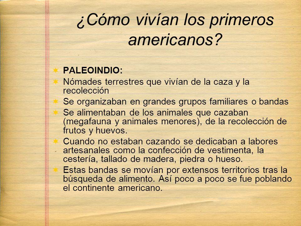 ¿Cómo vivían los primeros americanos