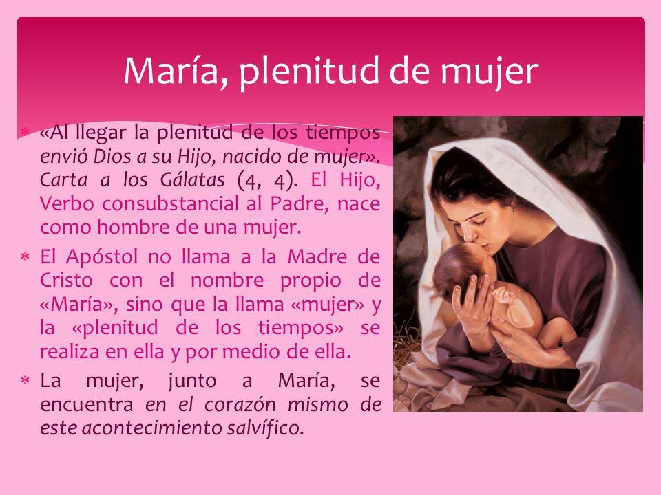 María, plenitud de mujer