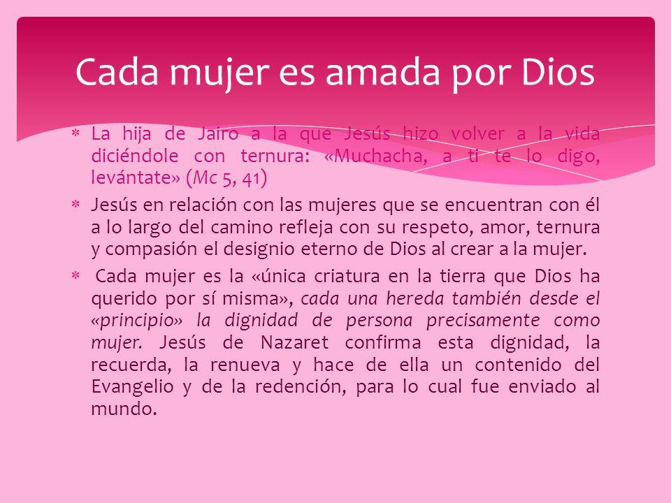 Cada mujer es amada por Dios