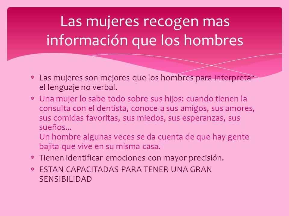 Las mujeres recogen mas información que los hombres