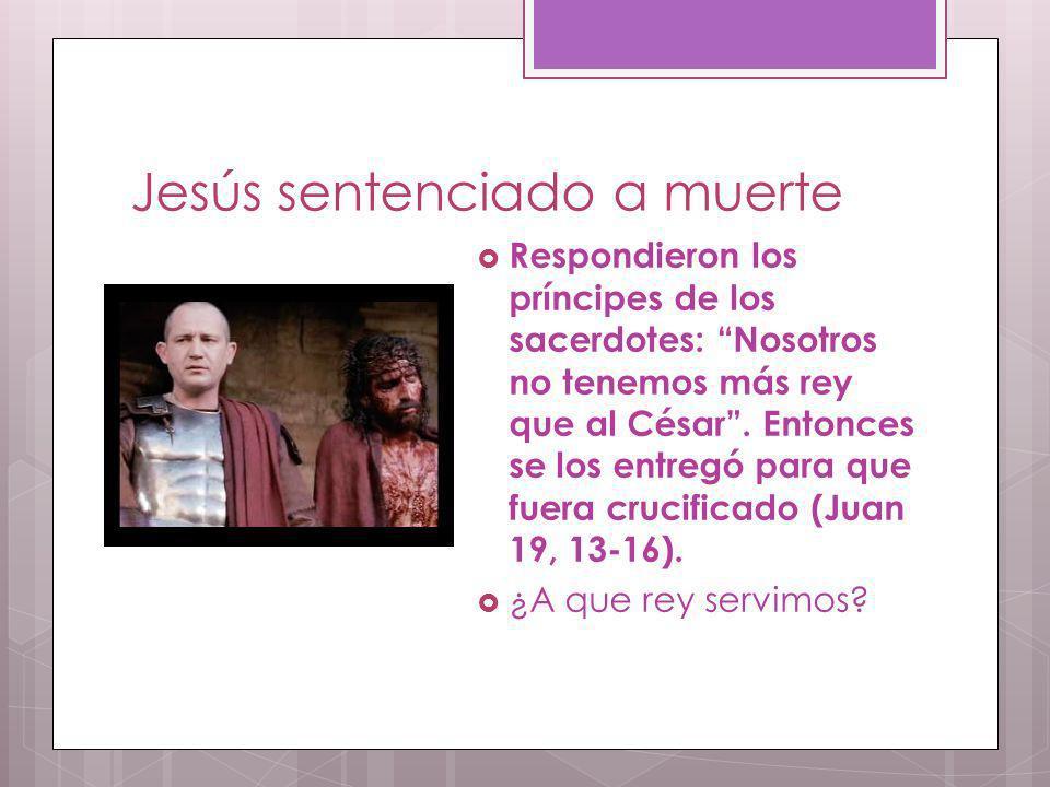 Jesús sentenciado a muerte