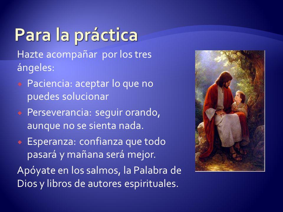 Para la práctica Hazte acompañar por los tres ángeles: