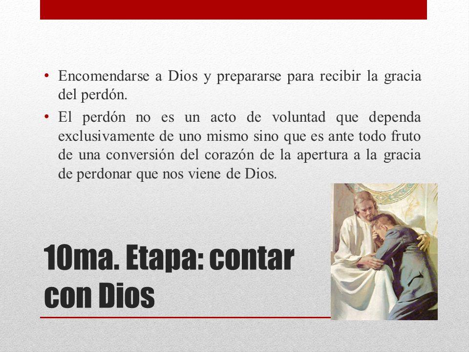 10ma. Etapa: contar con Dios