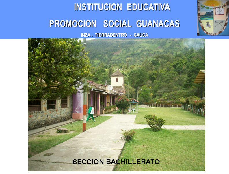 INSTITUCION EDUCATIVA PROMOCION SOCIAL GUANACAS