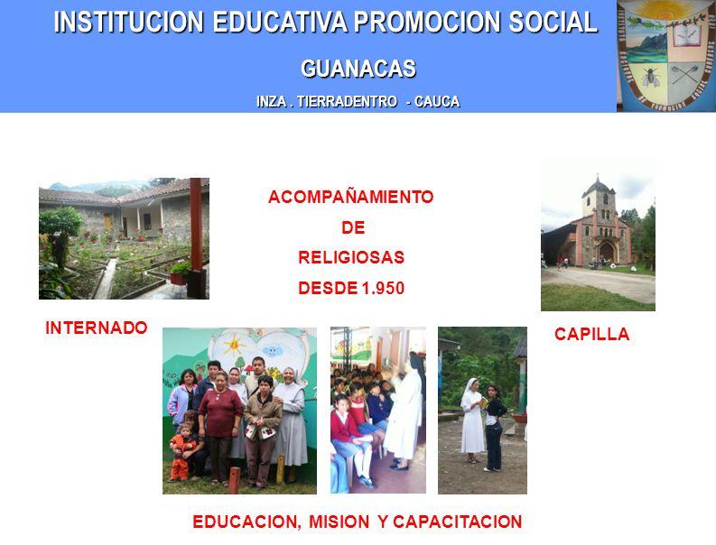 INZA . TIERRADENTRO - CAUCA EDUCACION, MISION Y CAPACITACION