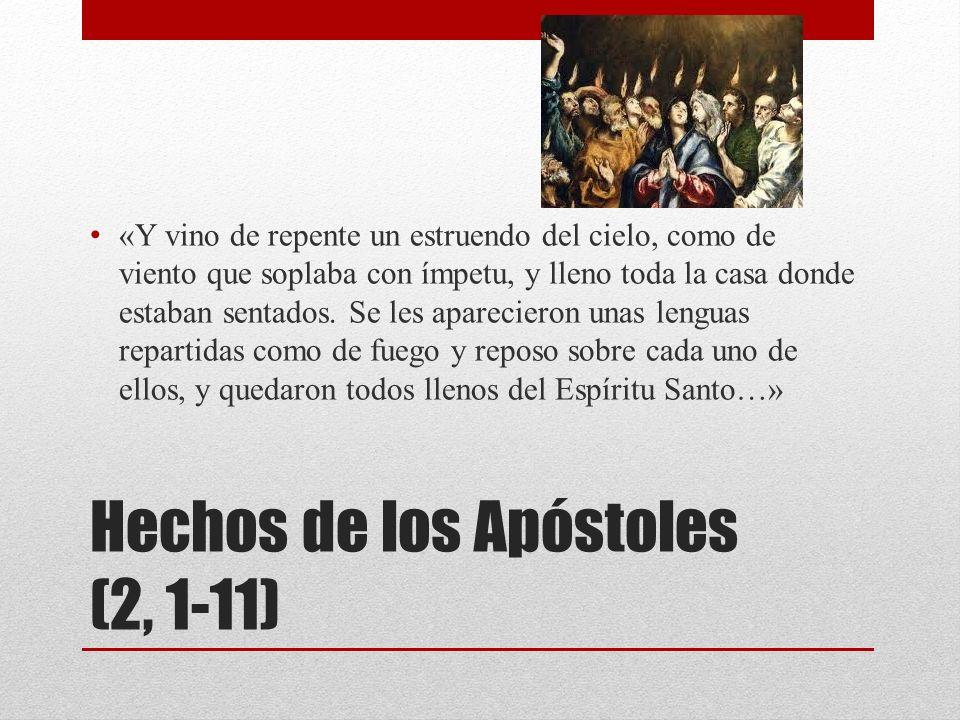 Hechos de los Apóstoles (2, 1-11)