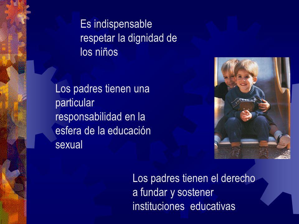 Es indispensable respetar la dignidad de los niños