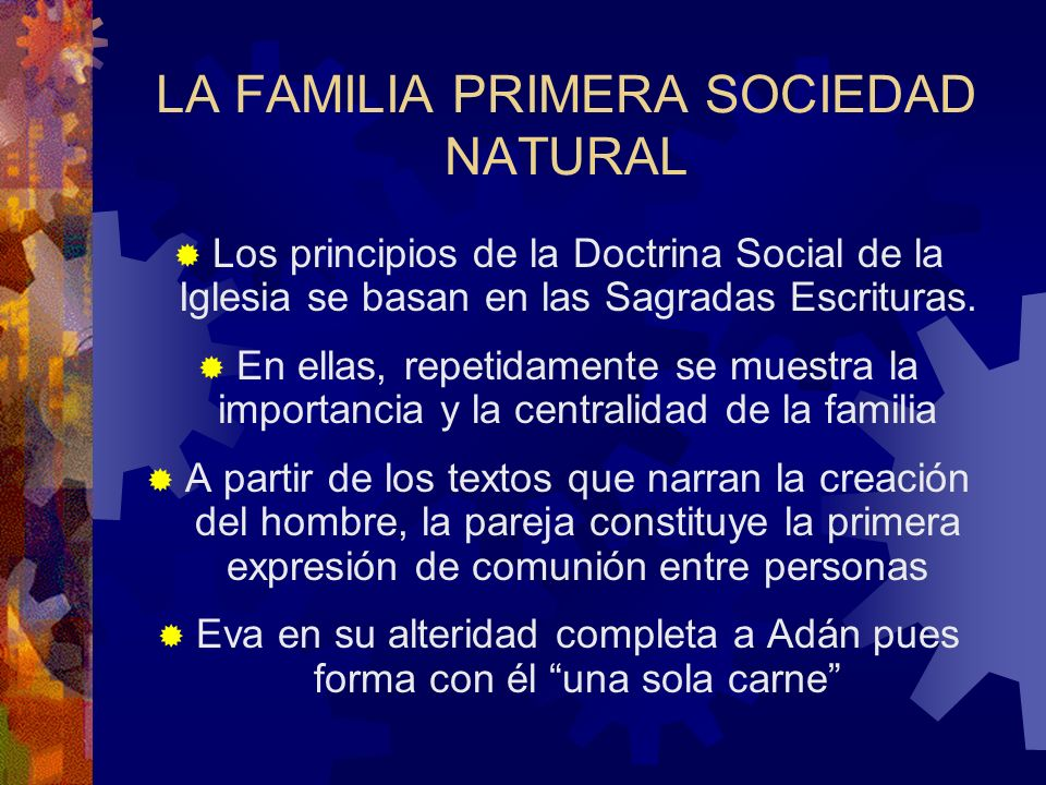 LA FAMILIA PRIMERA SOCIEDAD NATURAL
