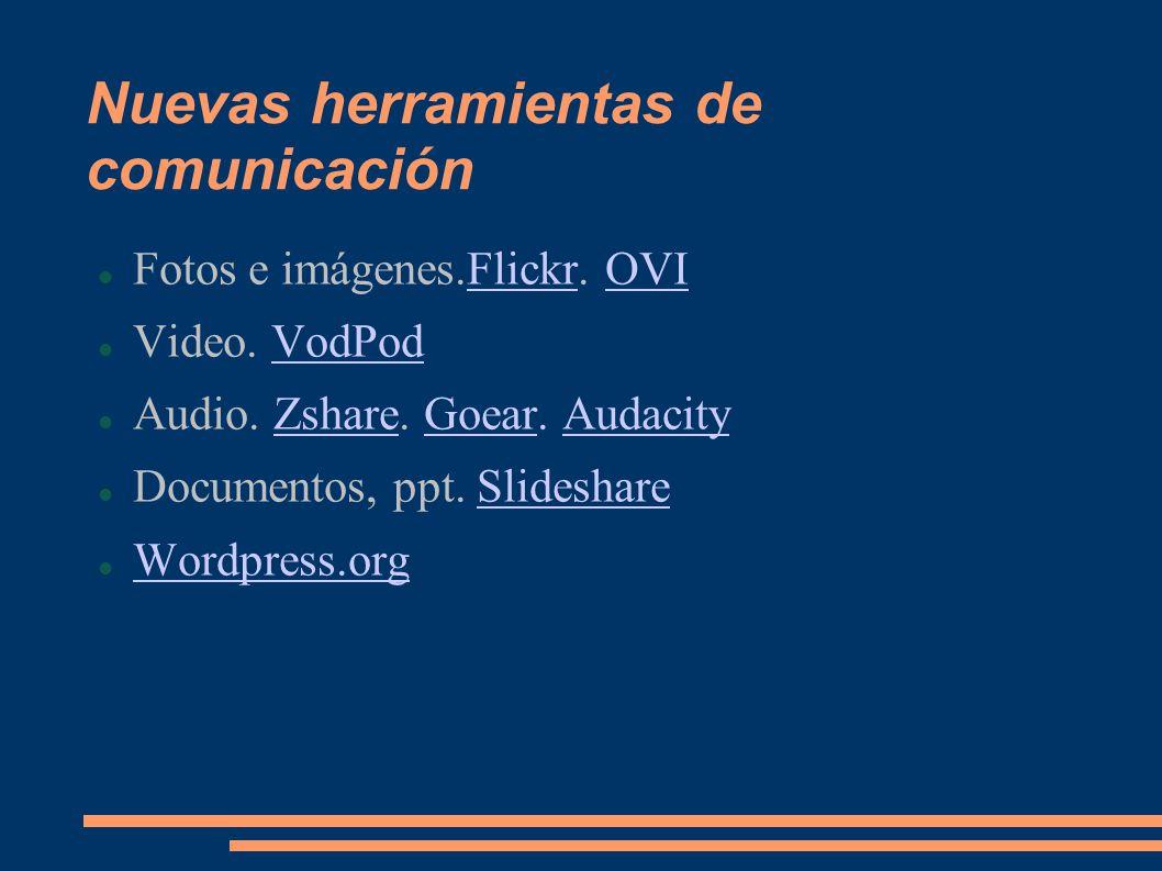 Nuevas herramientas de comunicación