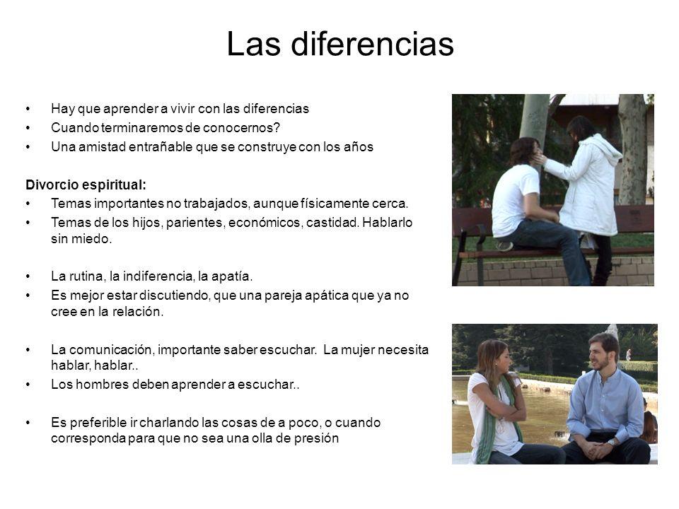 Las diferencias Hay que aprender a vivir con las diferencias