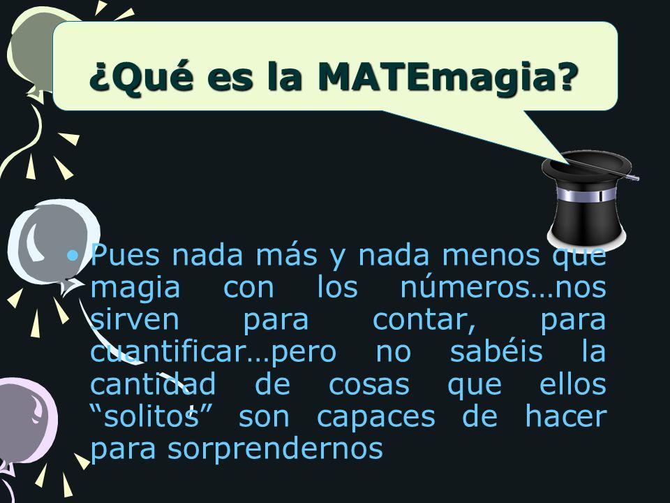 ¿Qué es la MATEmagia