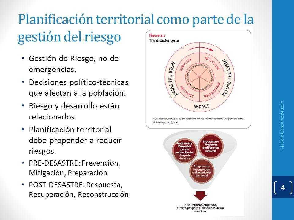 Planificación territorial como parte de la gestión del riesgo