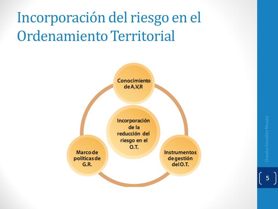 Incorporación del riesgo en el Ordenamiento Territorial