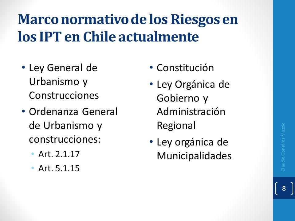 Marco normativo de los Riesgos en los IPT en Chile actualmente