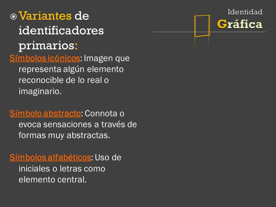  Variantes de identificadores primarios: