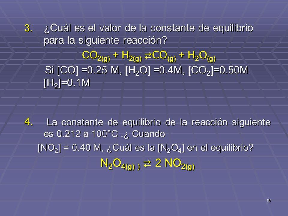 CO2(g) + H2(g) ⇄CO(g) + H2O(g)