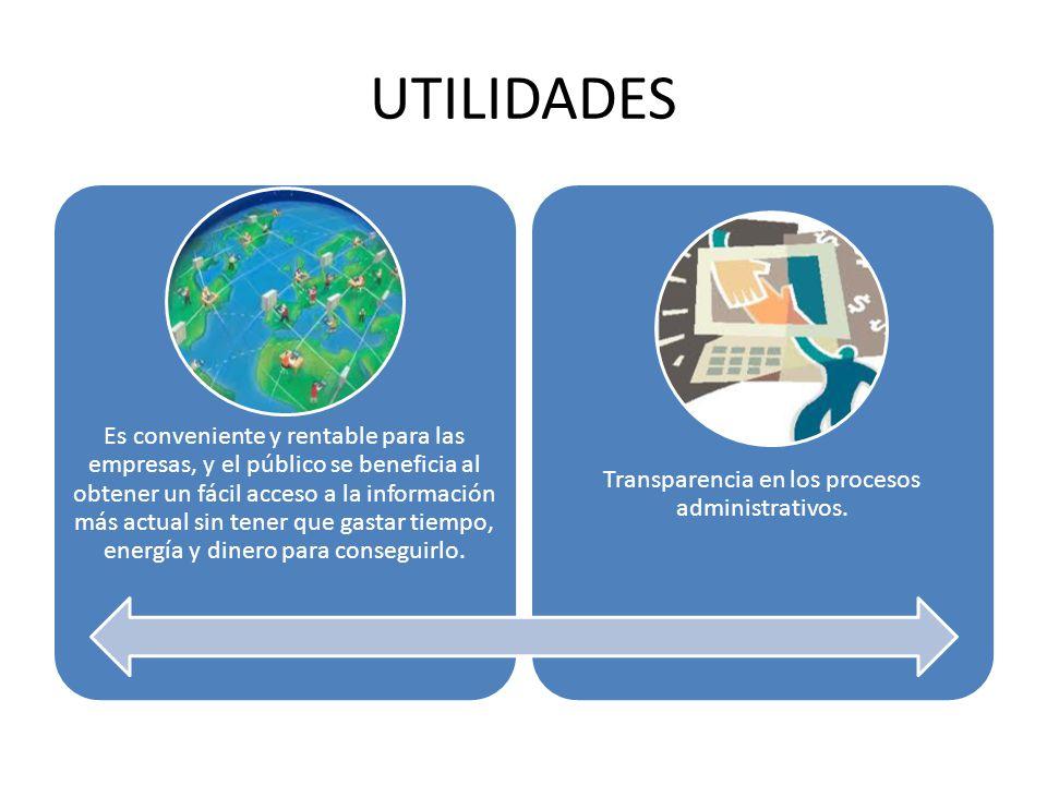 Transparencia en los procesos administrativos.