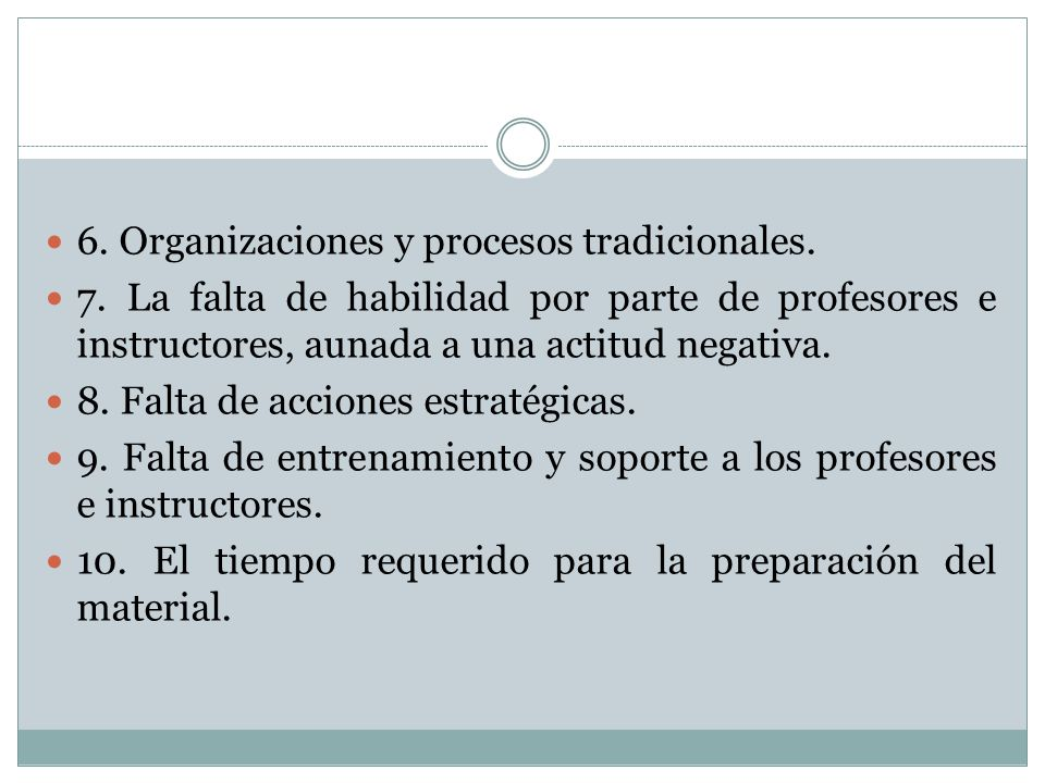 6. Organizaciones y procesos tradicionales.