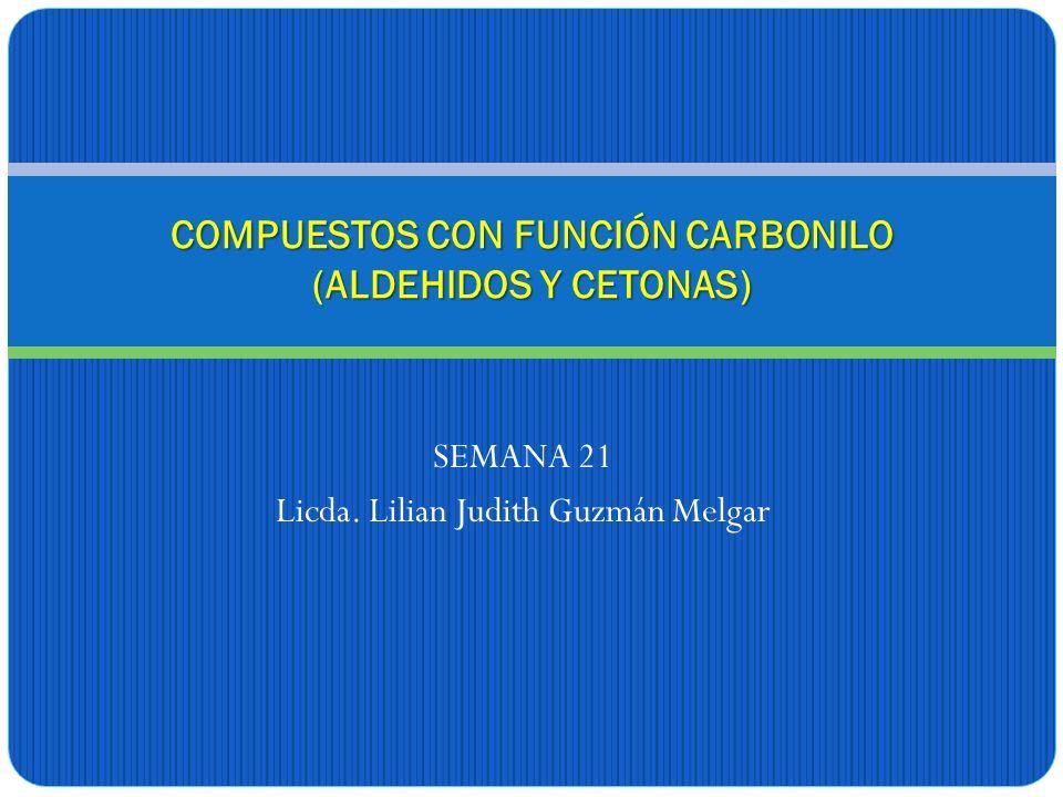 COMPUESTOS CON FUNCIÓN CARBONILO (ALDEHIDOS Y CETONAS)