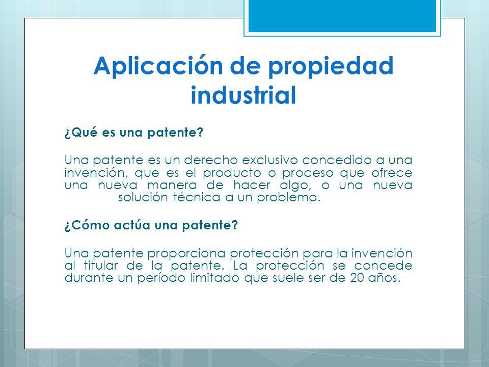 Aplicación de propiedad industrial