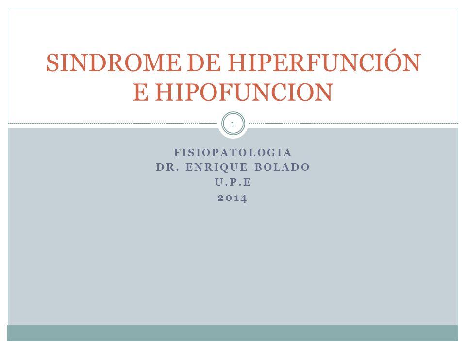 SINDROME DE HIPERFUNCIÓN E HIPOFUNCION