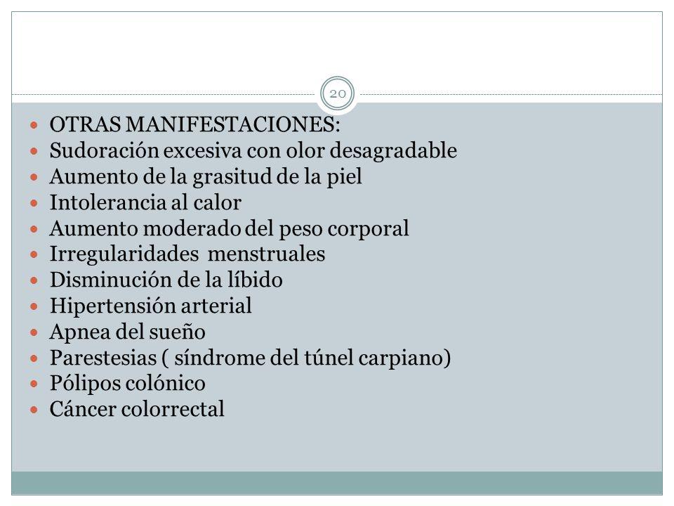 OTRAS MANIFESTACIONES: