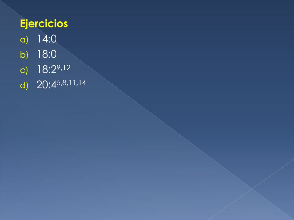 Ejercicios 14:0 18:0 18:29,12 20:45,8,11,14