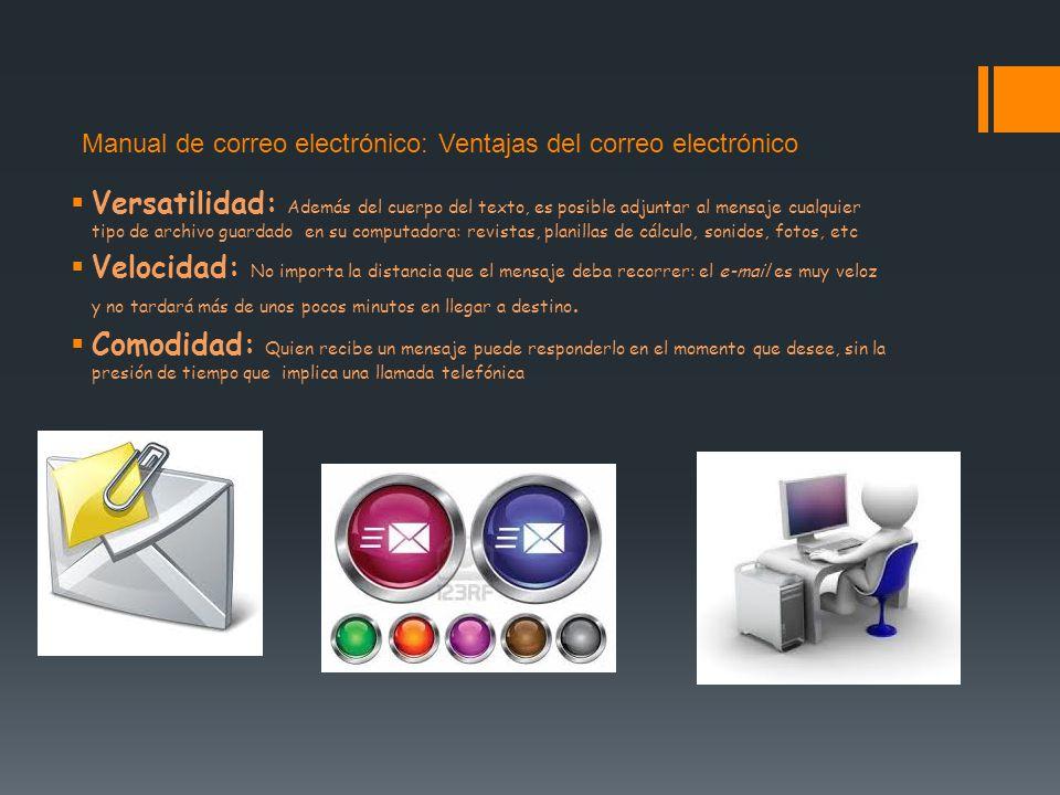 Manual de correo electrónico: Ventajas del correo electrónico