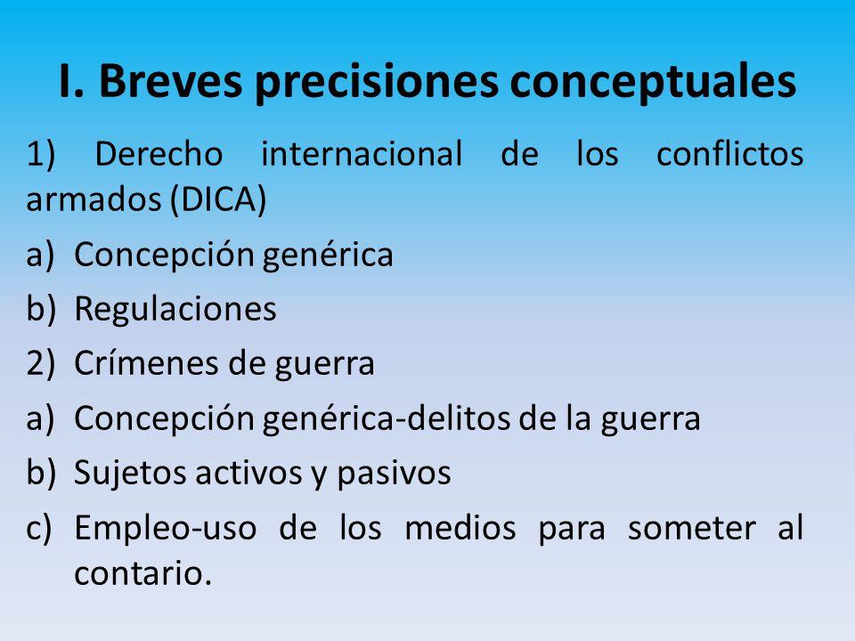I. Breves precisiones conceptuales